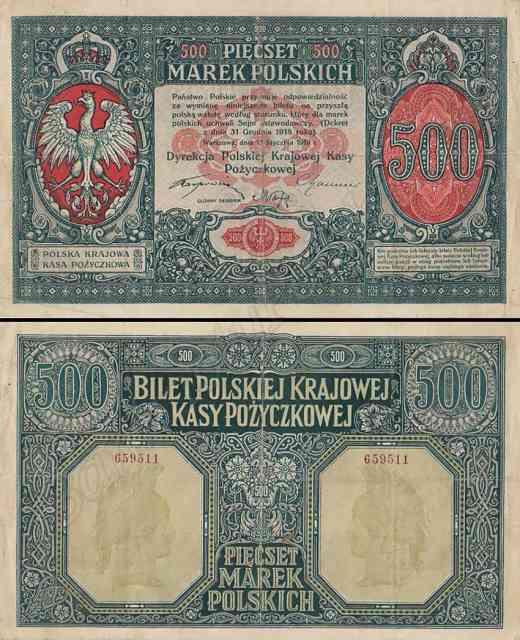 Banknot 500-markowy z datą 15 stycznia 1919 r. wykonany w warszawskiej drukarni Wierzbickiego, był pierwszym banknotem państwa polskiego po odzyskaniu niepodległości w 1918 r.